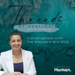Threads of Healing – With Dr. Ela Manga